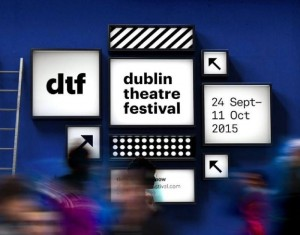 Dublin Theatre Festival proved a hit