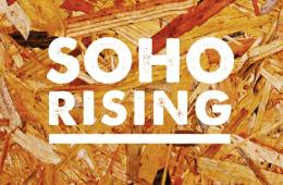 soho rising