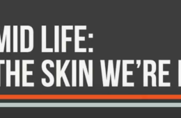 Mid Life: The Skin We're In Title