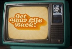 """A television with """"Get your life back"""" displayed on it"""