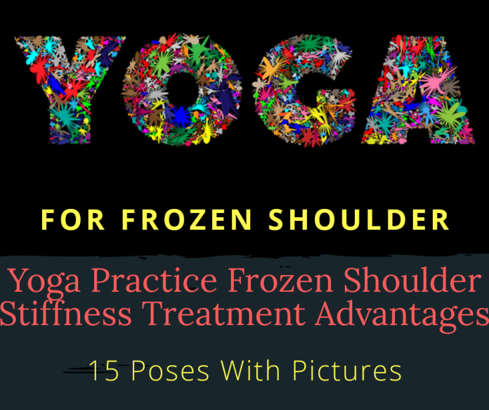 Yoga Practice For Frozen Shoulder