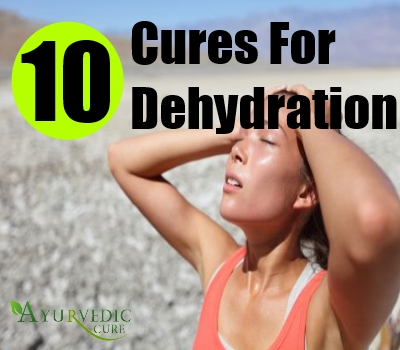 10 Cures For Dehydration