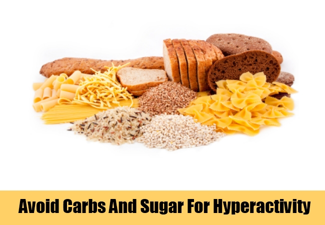 Avoid Carbs And Sugar For Hyperactivity
