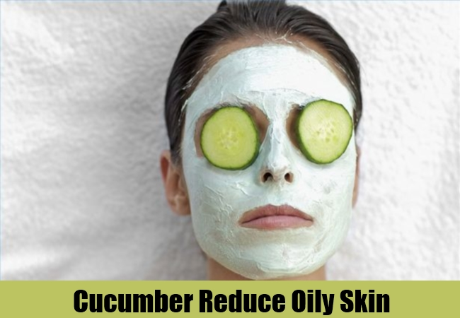 Cucumber Reduce Oily Skin