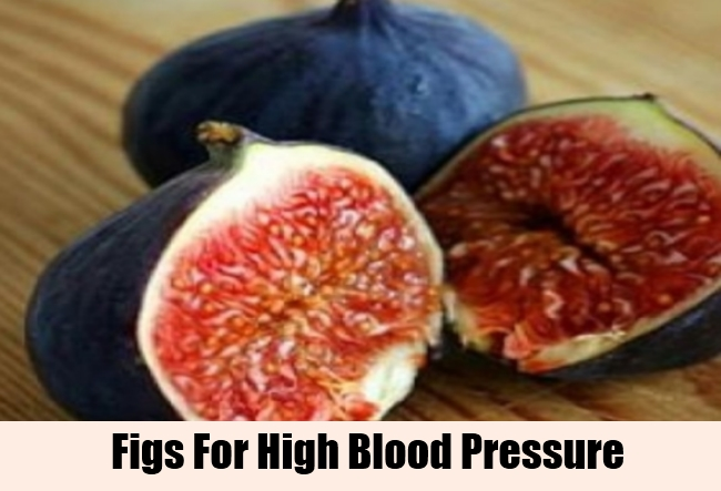 Figs For High Blood Pressure