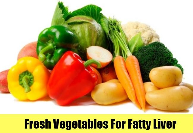 Fresh Vegetables For Fatty Liver