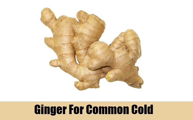Ginger For Common Cold