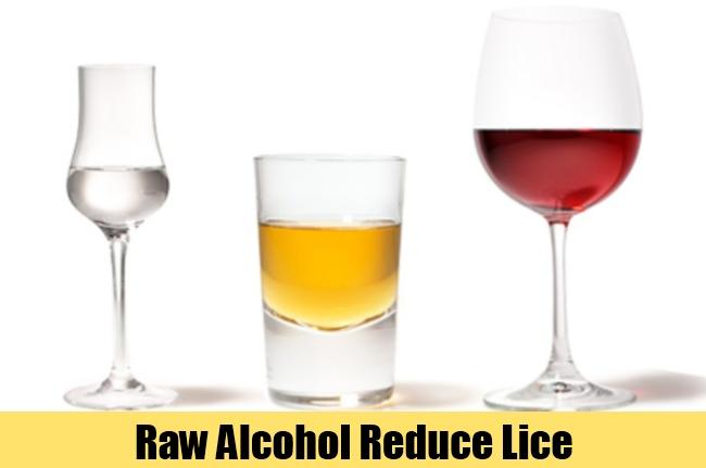 Raw Alcohol Reduce Lice