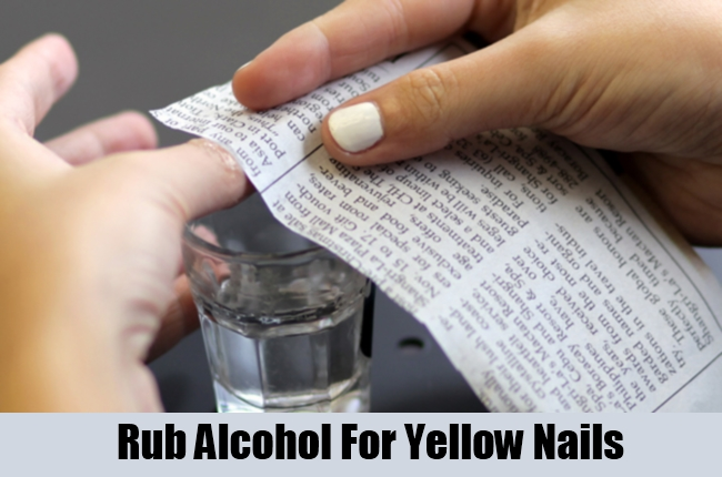 Rub Alcohol For Yellow Nails