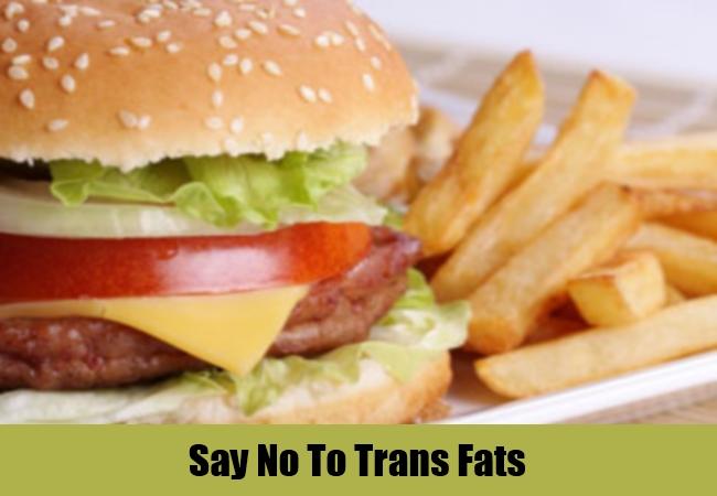 Say No To Trans Fats
