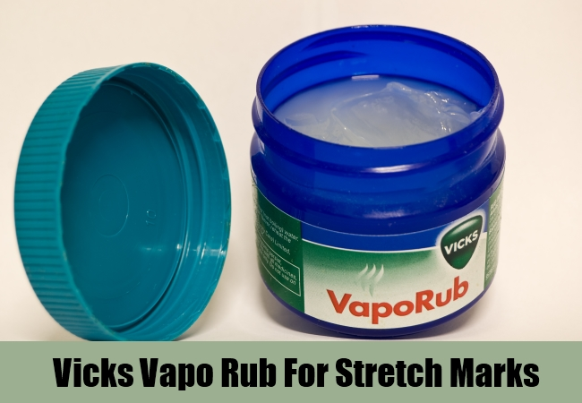 Vicks Vapo Rub For Stretch Marks