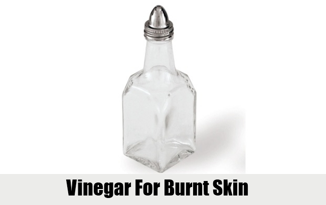 Vinegar For Burnt Skin