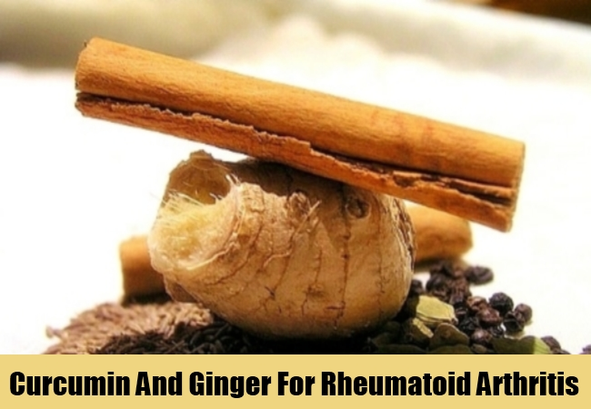 Curcumin And Ginger For Rheumatoid Arthritis