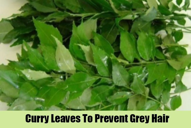 Curry Leaves To Prevent Grey Hair