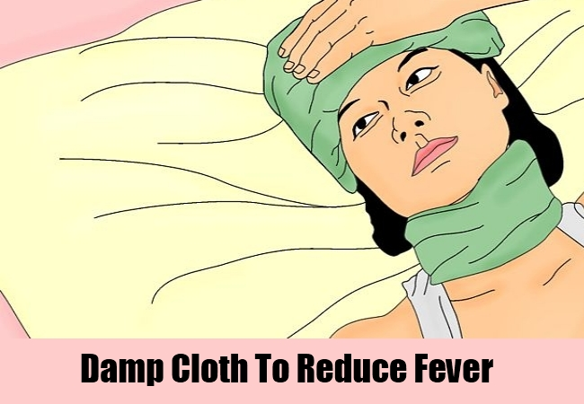 Damp Cloth To Reduce Fever