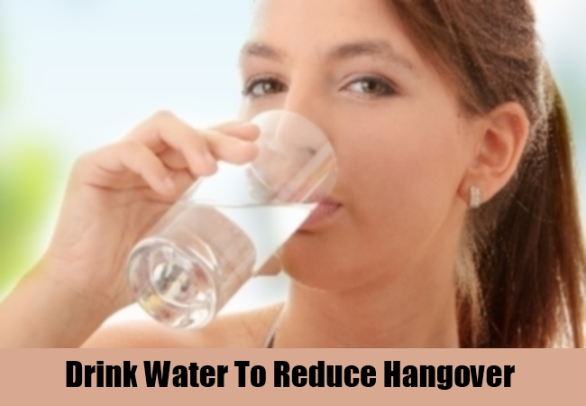 Drink Water To Reduce Hangover