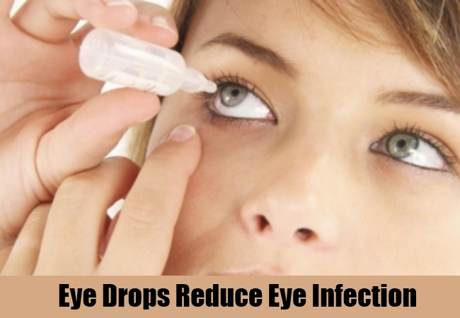 Eye Drops Reduce Eye Infection