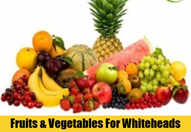 Fruits & Vegetables For Whiteheads