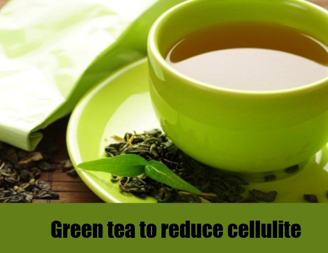 Green Tea Reduces Cellulite