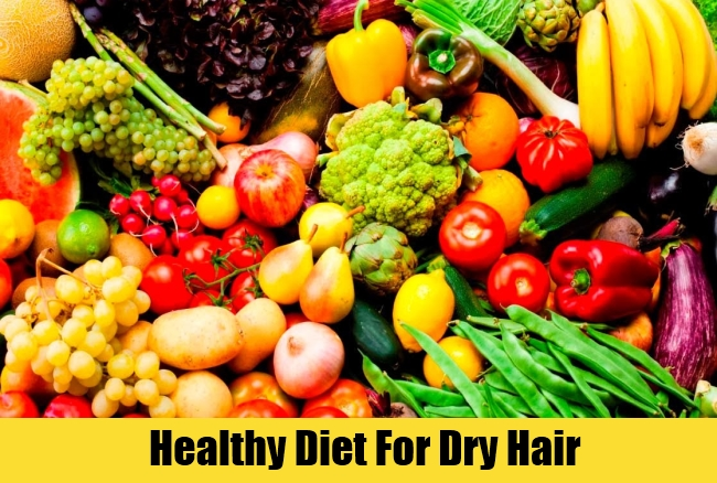 Healthy Diet For Dry Hair