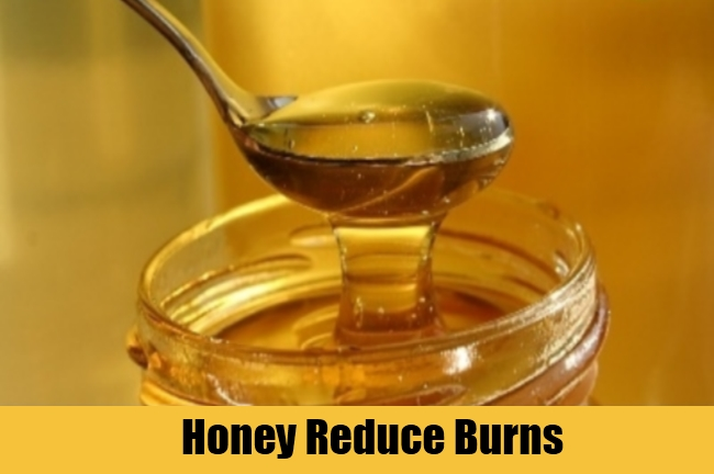 Honey Reduce Burns