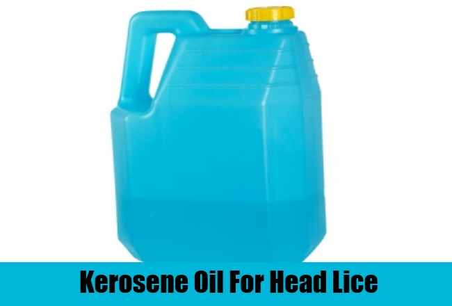 Kerosene Oil For Head Lice
