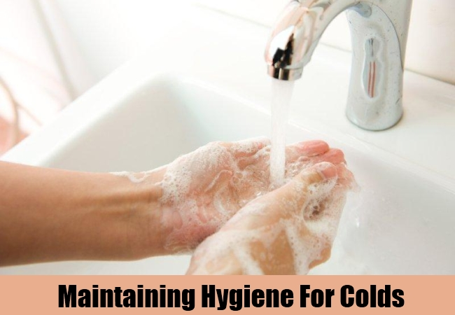Maintaining Hygiene For Colds