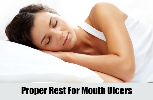 Proper Rest For Mouth Ulcers