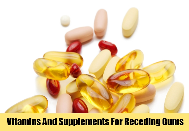 Vitamins And Supplements For Receding Gums