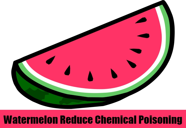 Watermelon Reduce Chemical Poisoning