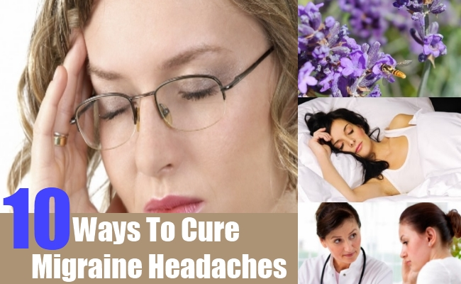Ways To Cure Migraine Headaches