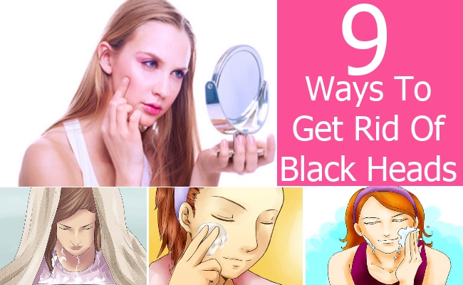 Ways To Get Rid Of Black Heads