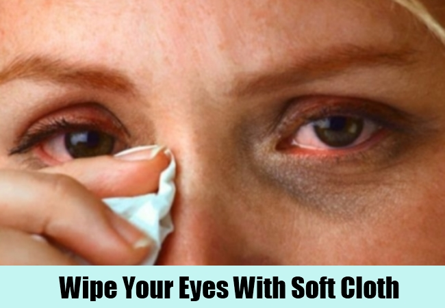 Wipe Your Eyes With Soft Cloth