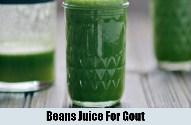 Beans Juice For Gout