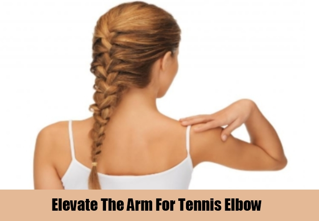 Elevate The Arm For Tennis Elbow