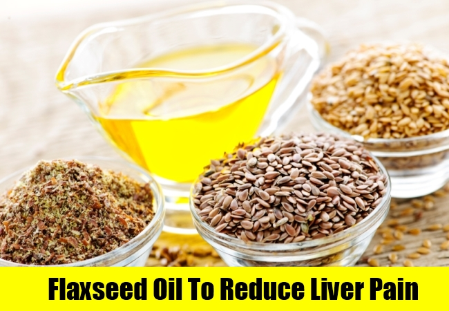 Flaxseed Oil To Reduce Liver Pain