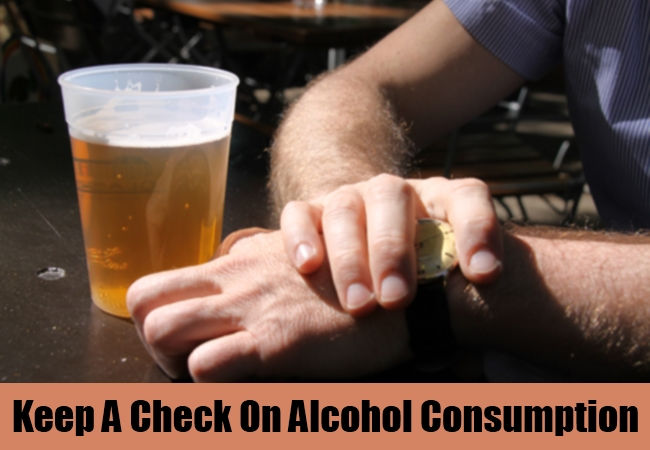 Keep A Check On Alcohol Consumption