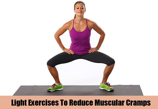 Light Exercises To Reduce Muscular Cramps