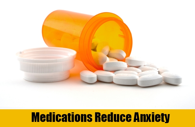 Medications Reduce Anxiety
