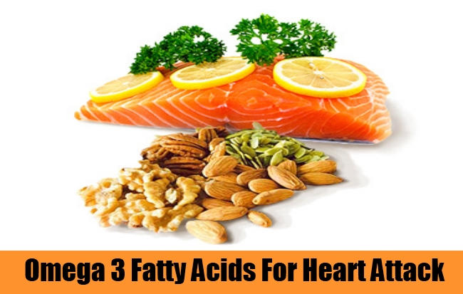 Omega 3 Fatty Acids For Heart Attack