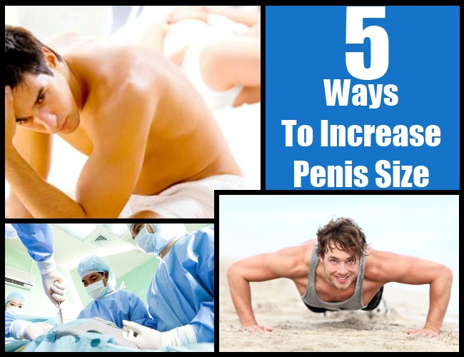 Natural methods to increase pennis size