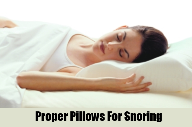 Proper Pillows For Snoring