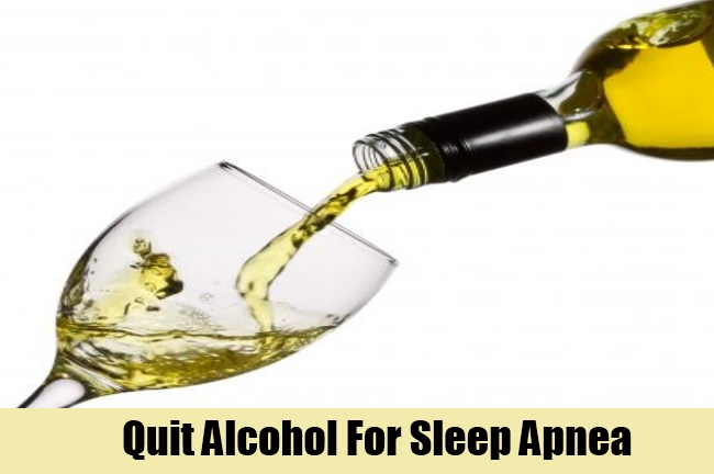 Quit Alcohol For Sleep Apnea