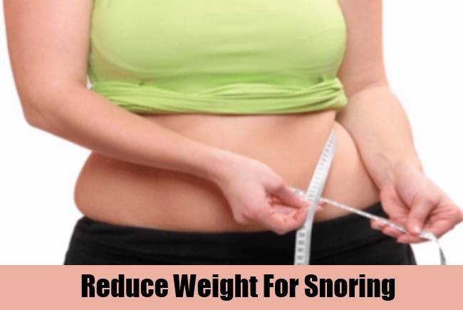Reduce Weight For Snoring