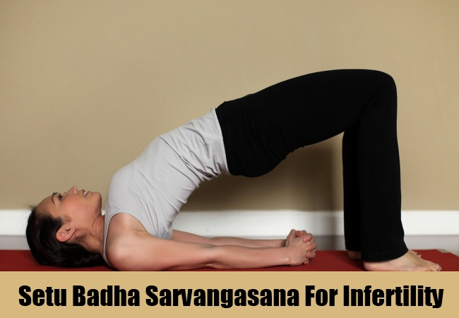 Setu Badha Sarvangasana For Infertility