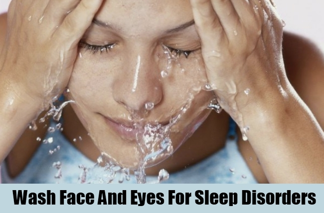 Wash Face And Eyes For Sleep Disorders
