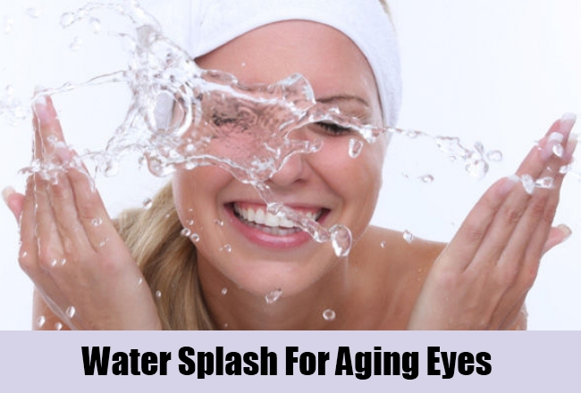 Water Splash Reduce Aging Eyes