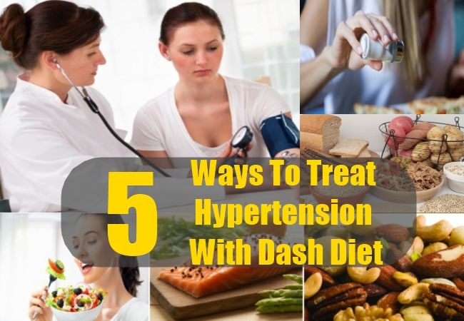 Ways To Treat Hypertension With Dash Diet