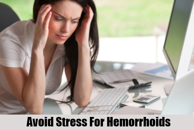 Avoid Stress For Hemorrhoids