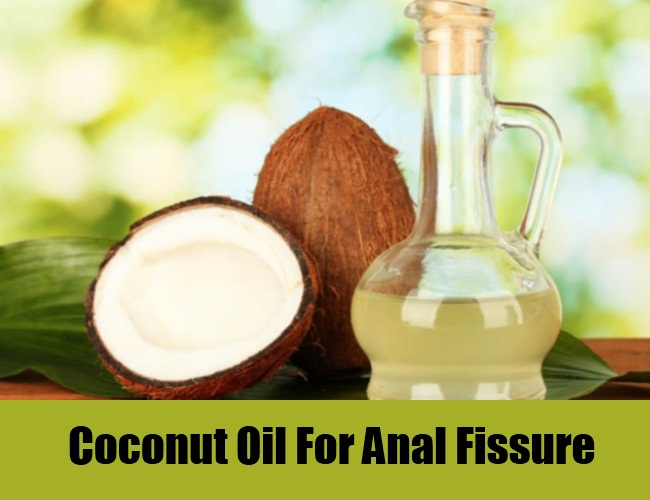 Coconut oil for anal fissures